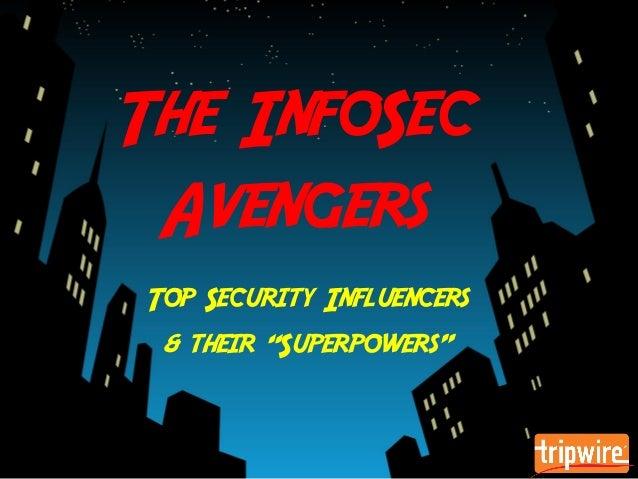 The InfoSec Avengers