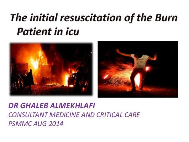 DR GHALEB ALMEKHLAFI CONSULTANT MEDICINE AND CRITICAL CARE PSMMC AUG 2014