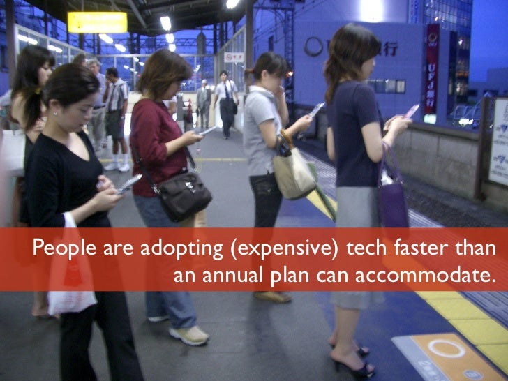 People are adopting (expensive) tech faster than                    an annual plan can accommodate.Luminary Labs          ...