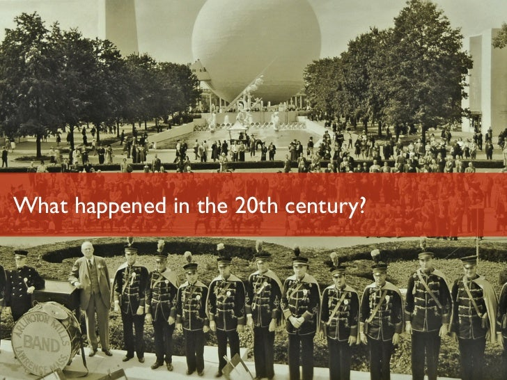 What happened in the 20th century?Luminary Labs                        4