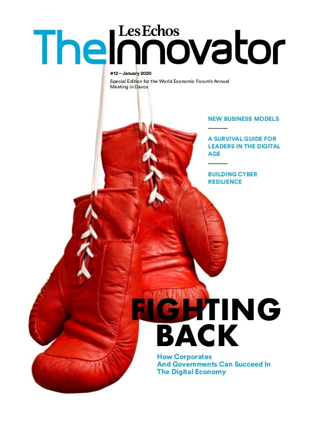 #12–January 2020 Special Edition for the World Economic Forum's Annual Meeting in Davos FIGHTING BACKHow Corporates And Go...