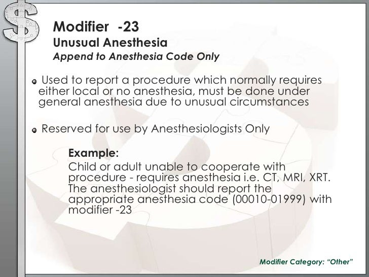 code and modifiers used by orthopedic Fundamental of health: orthopaedic is the medical specialty that focuses on injuries and diseases of your body's musculoskeletal system this complex system includes your bones, joints.