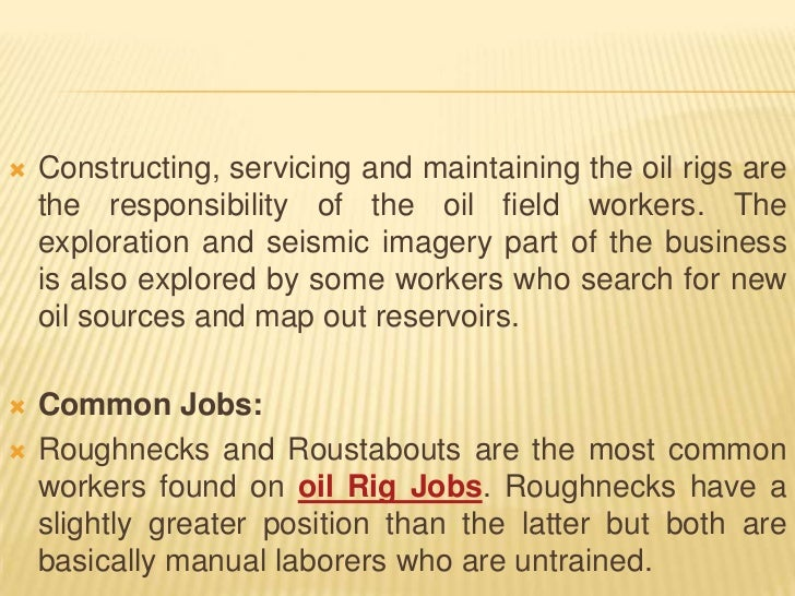 The ins and outs of oil field jobs