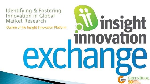 Outline of the Insight Innovation Platform