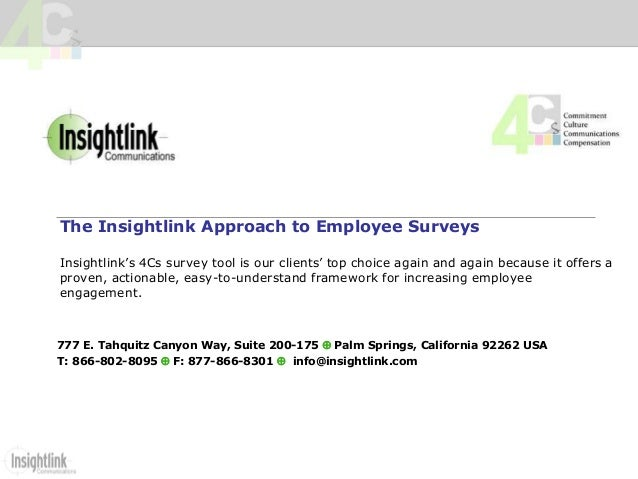 The Insightlink Approach to Employee Surveys Insightlink's 4Cs survey tool is our clients' top choice again and again beca...
