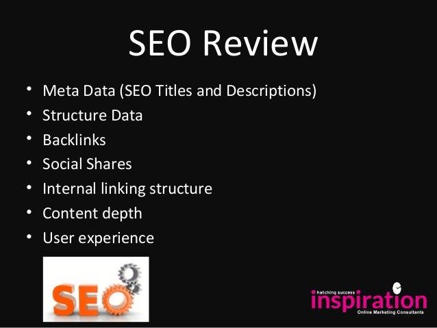 SEO Review • Meta Data (SEO Titles and Descriptions) • Structure Data • Backlinks • Social Shares • Internal linking struc...