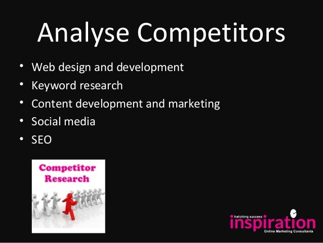 Analyse Competitors • Web design and development • Keyword research • Content development and marketing • Social media • S...