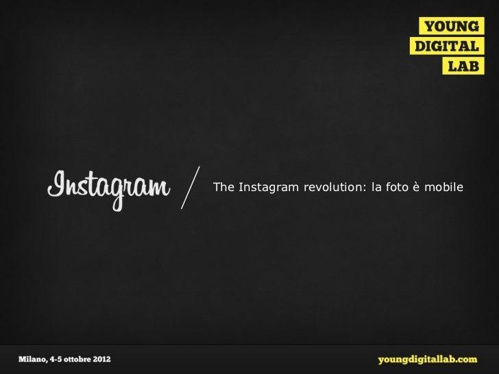 The Instagram revolution: la foto è mobile