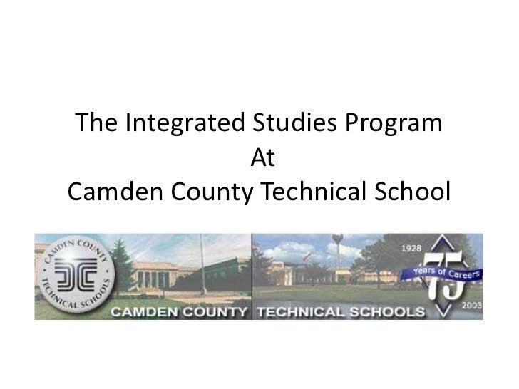 The Integrated Studies Program At Camden County Technical School<br />