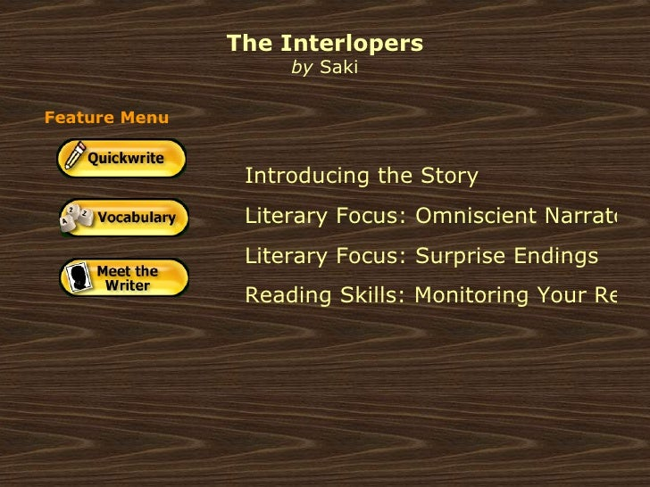 a literary analysis of the interlopers by saki The interlopers essay - hire top writers to do your essays for you spend a little time and money to receive the essay you could not even dream about change the way.
