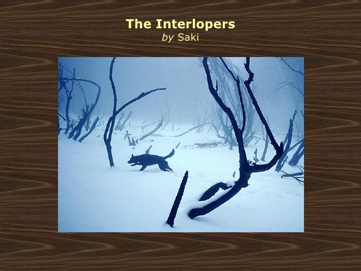The Interlopers Critical Essay Custom Paper Example