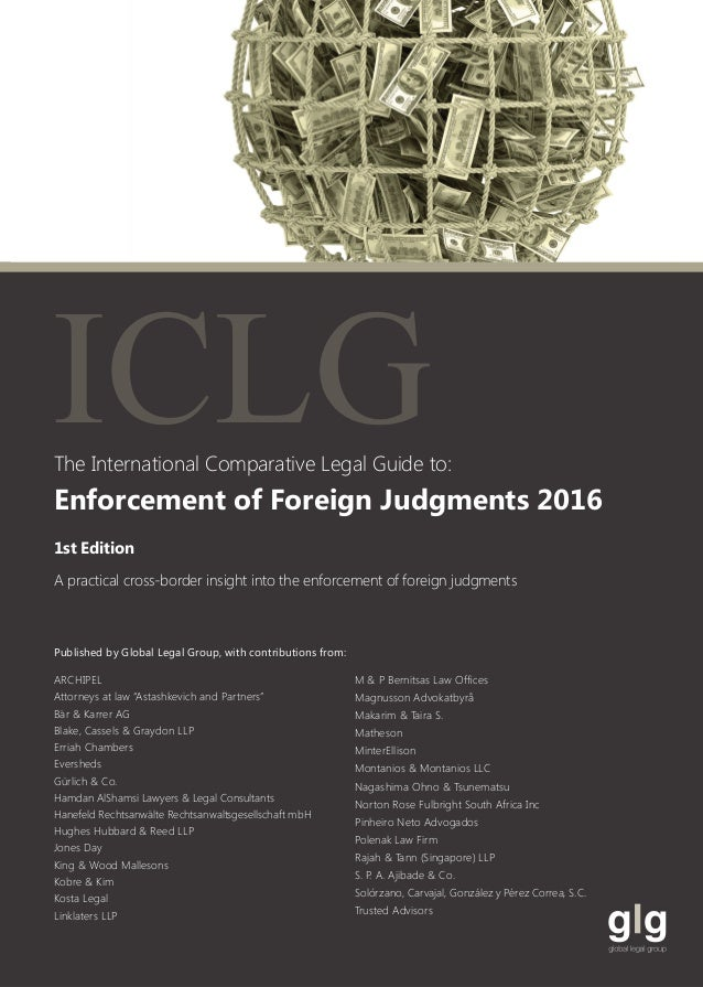 enforcement of foreign judgements Enforcement of foreign judgements [louis garb, julian dm lew] on amazoncom free shipping on qualifying offers free trade agreements, the growing expansion of international business, open-border politics--each in its own way offers major opportunities for world trade and new hope for individuals seeking to better their standard of living.