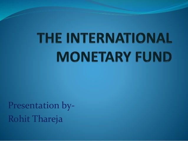 international monetary fund essay International monetary fund essays: over 180,000 international monetary fund essays, international monetary fund term papers, international monetary fund research paper, book reports 184.