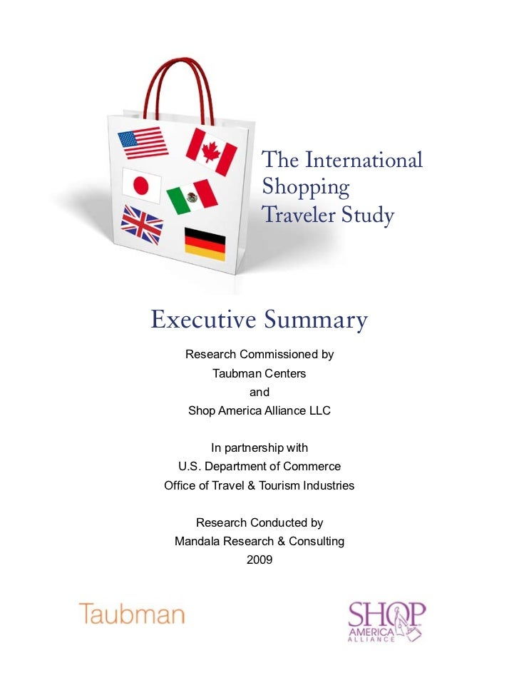 The International                   Shopping                   Traveler StudyExecutive Summary     Research Commissioned b...