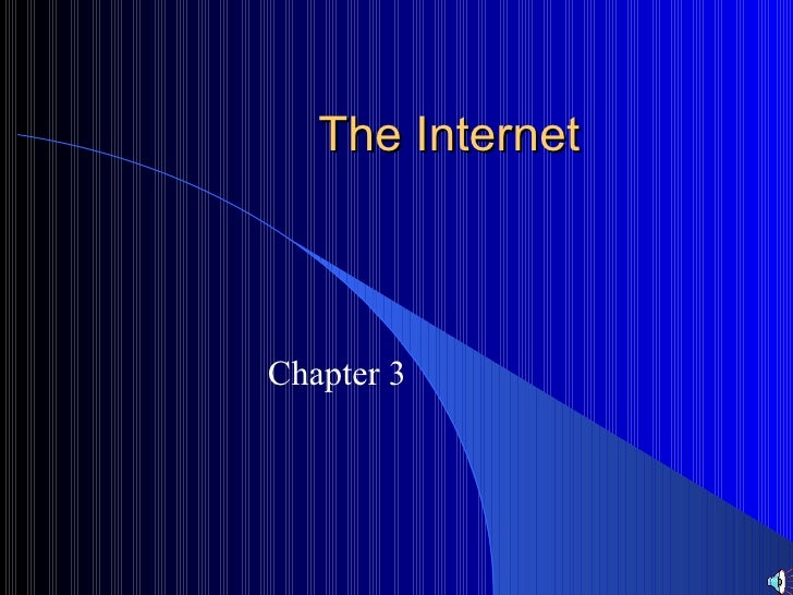 The Internet Chapter 3