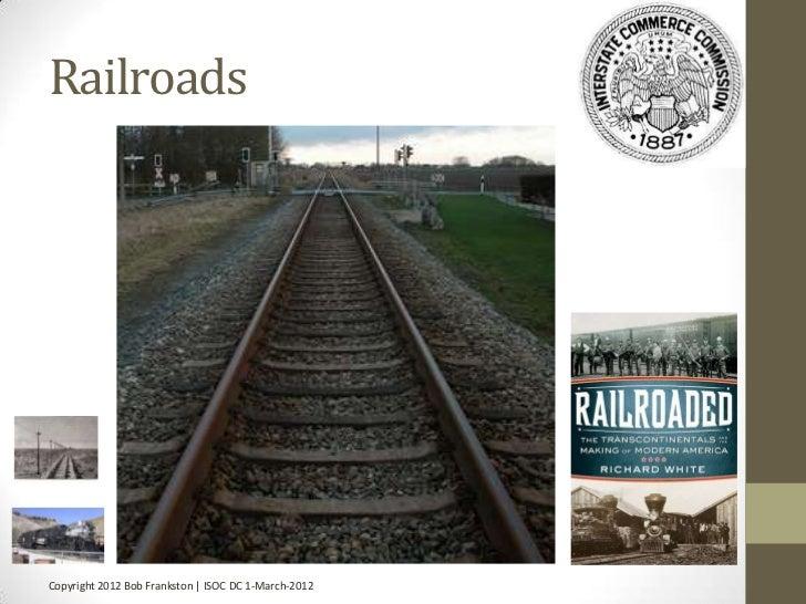 RailroadsCopyright 2012 Bob Frankston | ISOC DC 1-March-2012