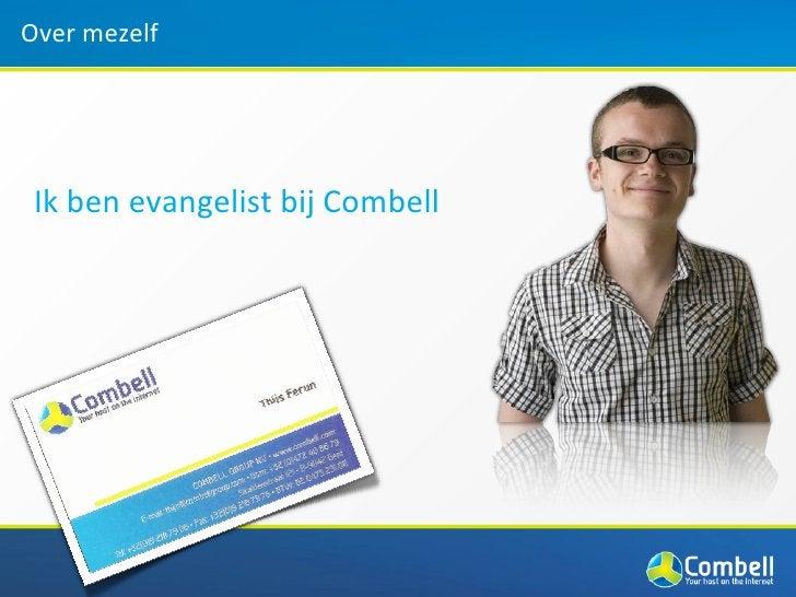 Over mezelf Ik ben evangelist bij Combell