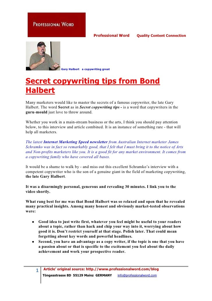 Professional Word         Quality Content Connection                          Gary Halbert a copywriting great    Secret c...