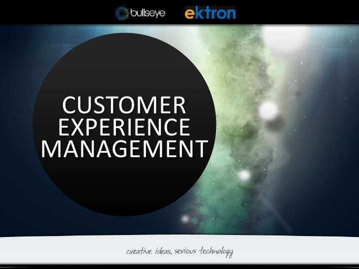 CUSTOMER EXPERIENCEMANAGEMENT