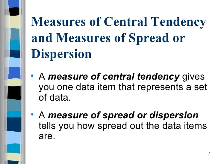 assignment on central tendency and dispersion • i need help with my assignment measures of central tendency and dispersion with spss • access the gss04student_corrected dataset in the co.