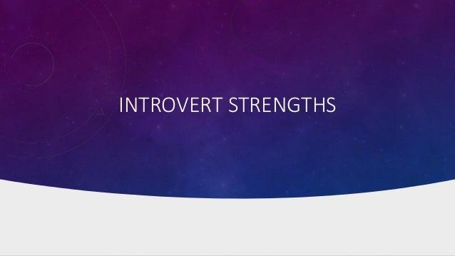 INTROVERT STRENGTHS