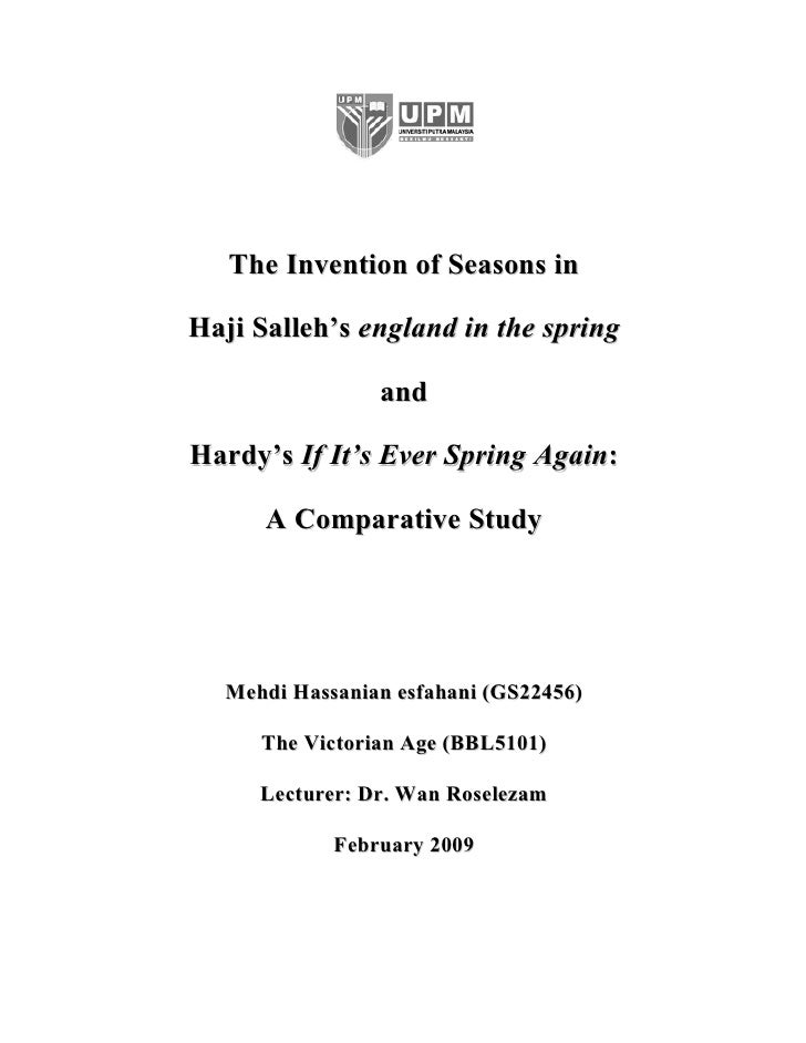 The Invention of Seasons in  Haji Salleh's england in the spring                  and  Hardy's If It's Ever Spring Again: ...