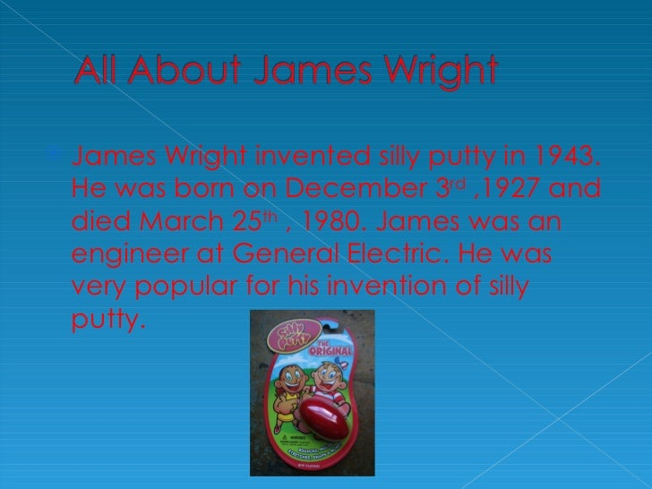 james wright silly putty