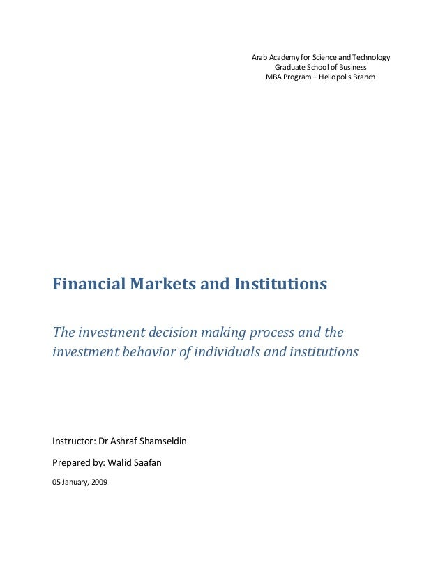 Arab Academy for Science and Technology Graduate School of Business MBA Program – Heliopolis Branch Financial Markets and ...