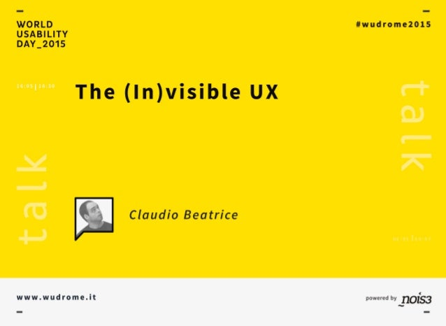 THE (IN)VISIBLE UX