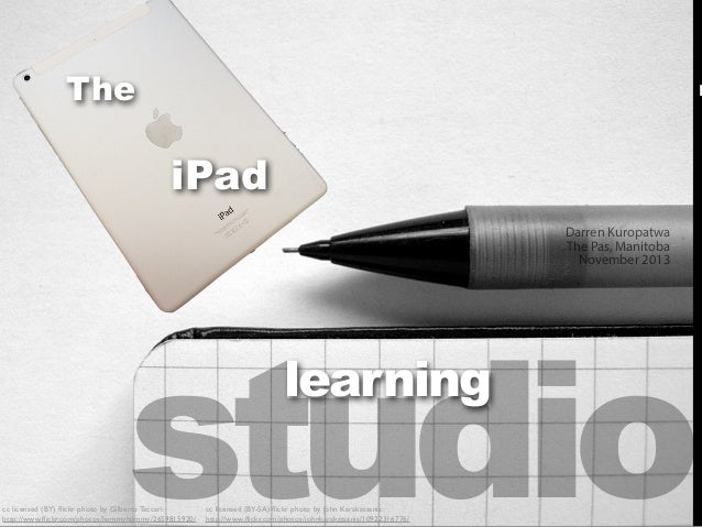 The  m  iPad Darren Kuropatwa The Pas, Manitoba November 2013  studio learning  cc licensed (BY) flickr photo by Gilberto T...