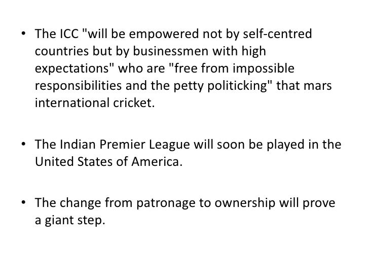 In India, it is yet to develop. This would be a litmus test for IPL's success.