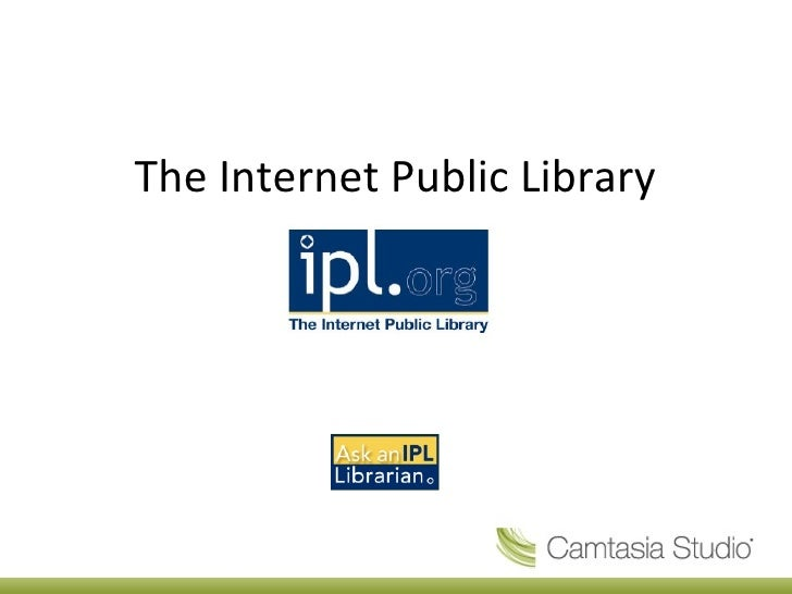 Tour of the  Internet Public Library  http://www.ipl.org/ http://www.ipl.org