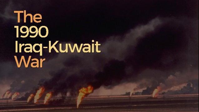 Social Studies - The 1990 Iraq-Kuwait War