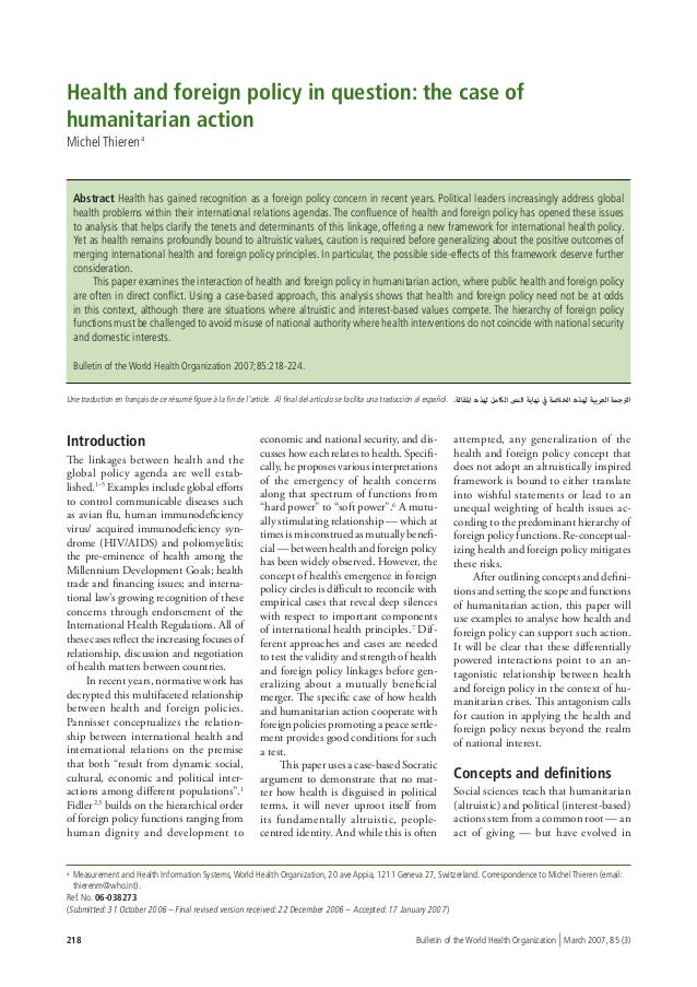 Health and foreign policy in question: the case ofhumanitarian actionMichel Thieren a    Abstract Health has gained recogn...