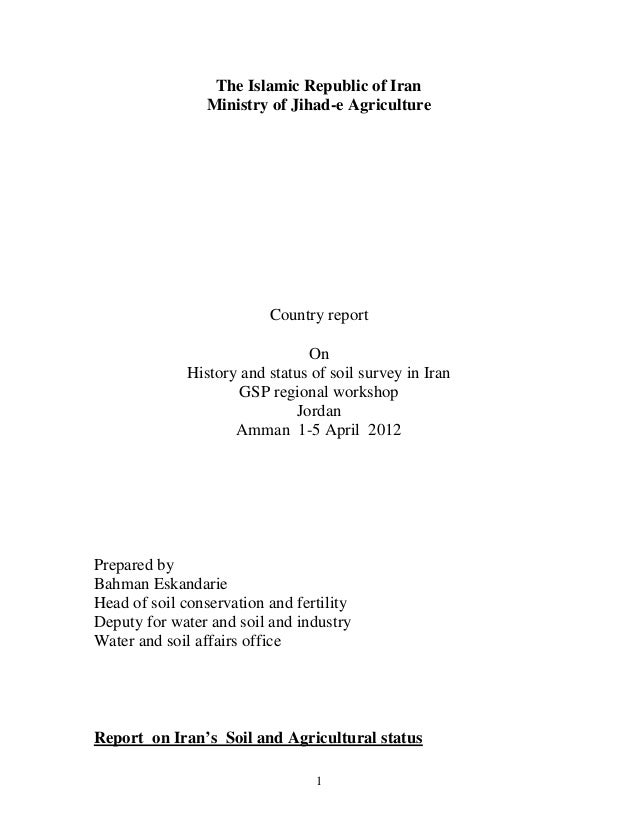 Country report on history and status of soil survey in Iran by Bahman…