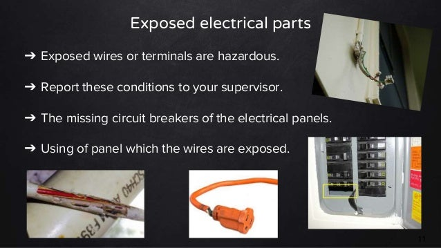 10; 11. Exposed electrical parts ? Exposed wires or terminals are hazardous.  sc 1 st  SlideShare : electrical wiring hazards - yogabreezes.com