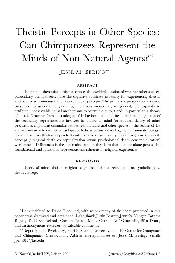 Theistic Percepts in Other Species: Can Chimpanzees Represent the Minds of Non-Natural Agents?¤                           ...