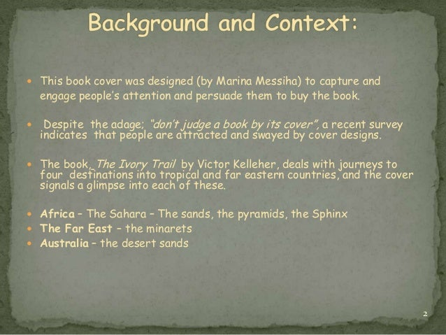 visual analysis the ivory trail Extracts from this document introduction amanda atlee the ivory trail how does text 2 'the ivory trail' relate to the idea of journeys in your answer deconstruct the visual and written texts involved.