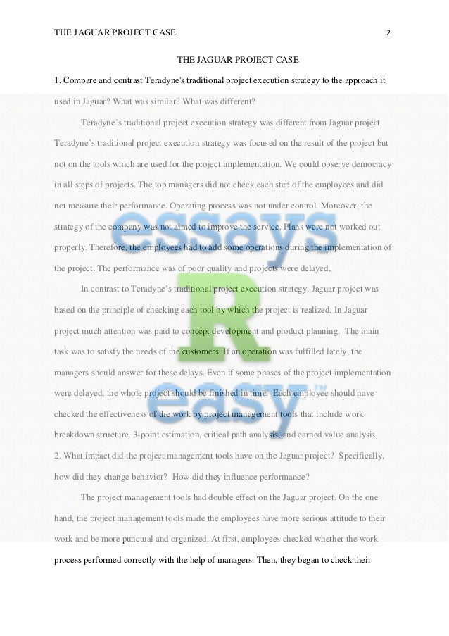 teradyne jaguar project essay Use the list on page one to fill in the names of each group member you are reviewing then provide constructive feedback on what the presenter did well and how they.
