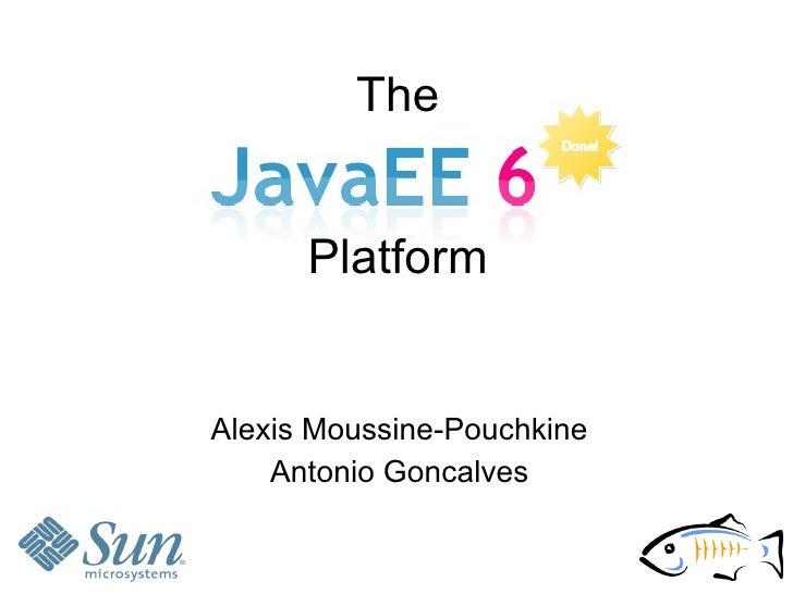 The         Platform   Alexis Moussine-Pouchkine     Antonio Goncalves