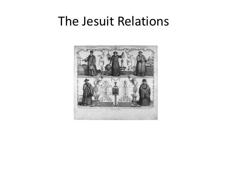 The Jesuit Relations
