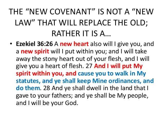 the old and new covenant Note: the term new covenant does not mean a completely new and revamped marriage vow (covenant) with new people it means that the the vow or.
