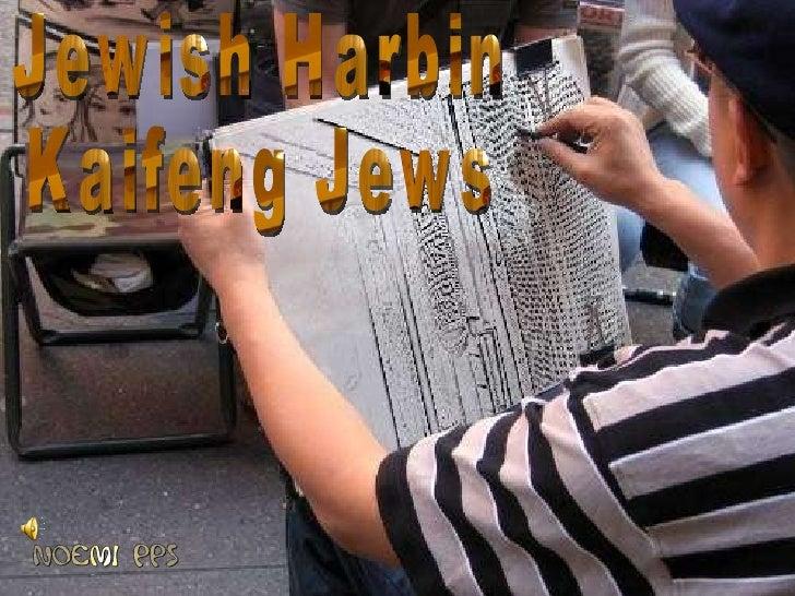Jewish Harbin  Kaifeng Jews