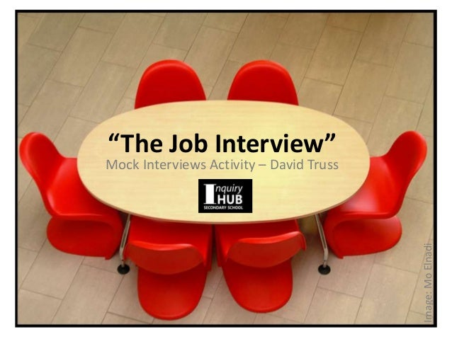 """The Job Interview"" Image:MoElnadi Mock Interviews Activity – David Truss"