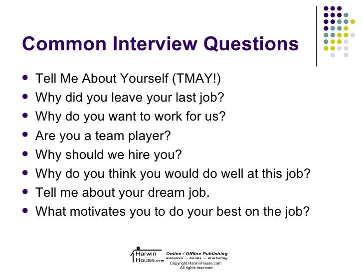 66 common interview questions tell me about yourself tmay why did you leave your last job - Your Dream Job Tell Me About Your Dream Job