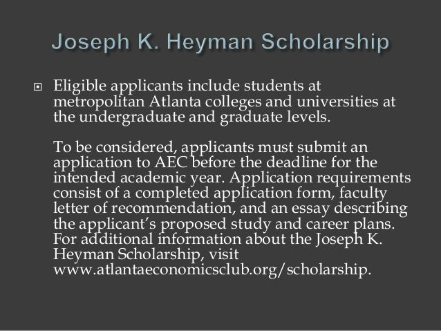  Eligible applicants include students at metropolitan Atlanta colleges and universities at the undergraduate and graduate...
