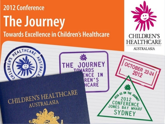 The Journey                                       towards excellence in Children's                                       H...