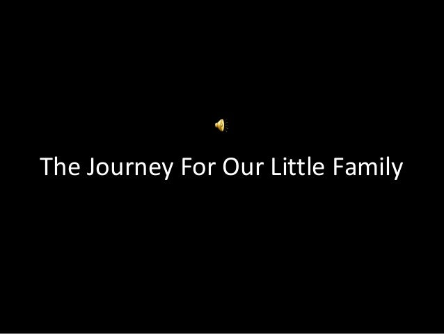 The Journey For Our Little Family