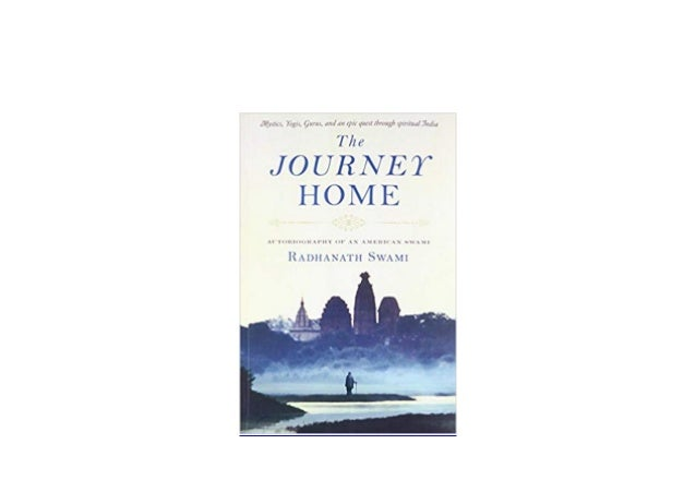 Download P D F The Journey Home Autobiography Of An American Swami
