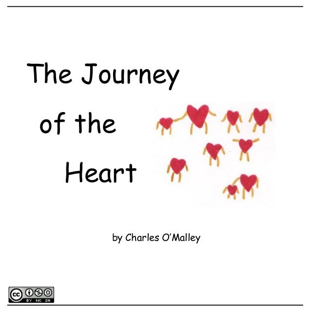 The Journey of the Heart by Charles O'Malley